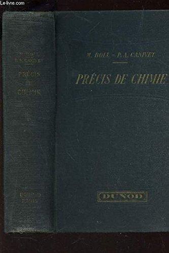 PRECIS DE CHIMIE - Généralitéq - Chimie minerale - Chimie organique / A l'usage des etudiants du P.C.N. ; des medecins, pharmaciens, industriels.