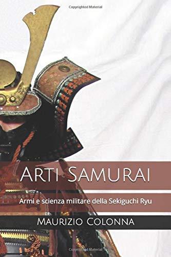 Zoom IMG-2 arti samurai armi e scienza