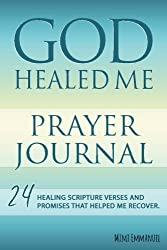 God Healed Me Prayer Journal