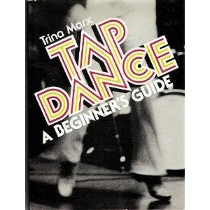 Tap Dance a Beginners Guide