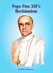 Pope Pius II's Revisionism by Robert Faurisson (2007-03-05)