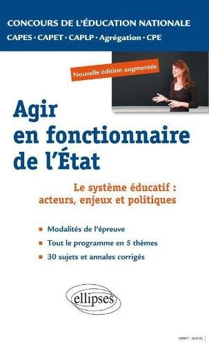 Epreuve professionnelle orale, agir en fonctionnaire de l'Etat : CAPES, Agrégation, CAPET, CAPLP, CPE