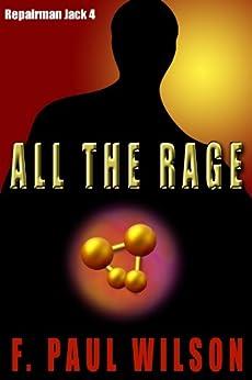 All the Rage (Repairman Jack series Book 4) by [Wilson, F. Paul]