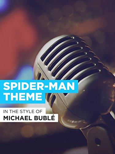 Spider-Man Theme im Stil von