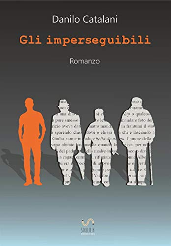 Gli Imperseguibili (Italian Edition)