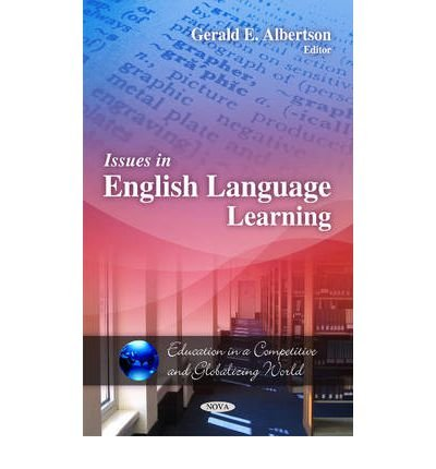 issues-in-english-language-learning-edited-by-gerald-e-albertson-may-2011