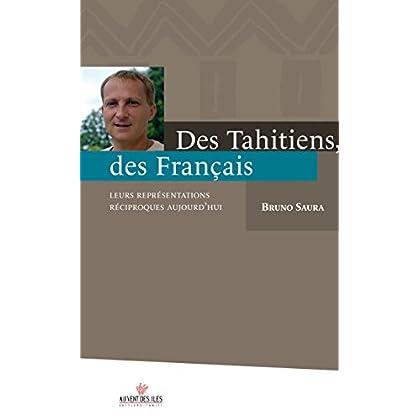 Des tahitiens, des français. Leurs représentations réciproques aujourd'hui (Culture océanienne)