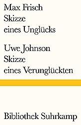 Skizze eines Unglücks/Skizze eines Verunglückten (Bibliothek Suhrkamp)
