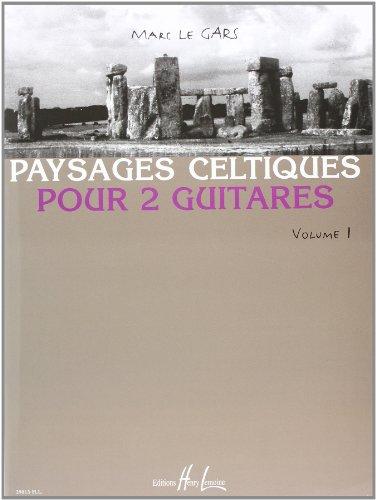 Paysages Celtiques Vol.1 pour 2 guitares