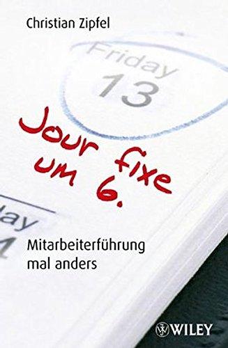 Jour Fixe Um 6: Mitarbeiterfuhrung Mal Anders