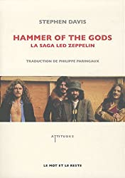 Hammer of the gods : La saga Led Zeppelin