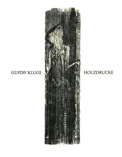 Gustav Kluge: Holzdrucke