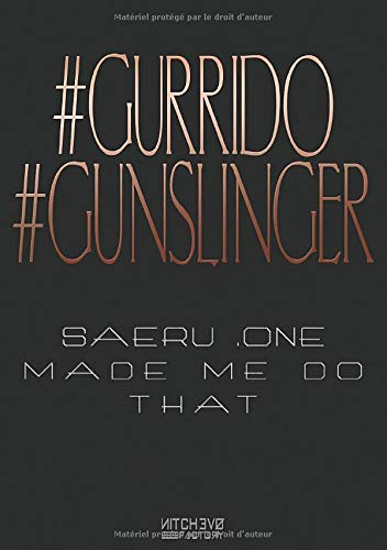Gurrido Gunslinger: Carnet de run pour GridRunners (version Saeru & co.) par Léa Silhol