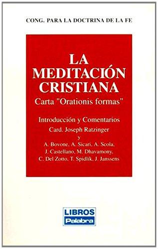 La meditación cristiana (Libros Palabra) por Iglesia Católica