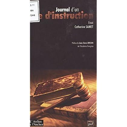 Journal d'un juge d'instruction: Essai (L'Ille Lettree)