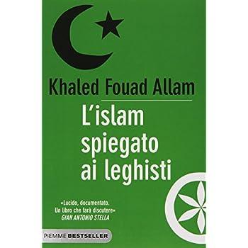 L'islam Spiegato Ai Leghisti
