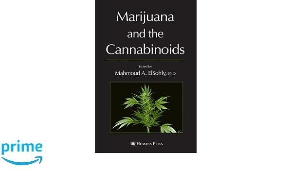 marijuana and the cannabinoids elsohly mahmoud a