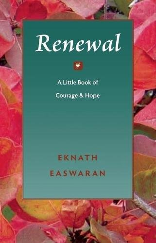 Renewal: A Little Book of Courage & Hope