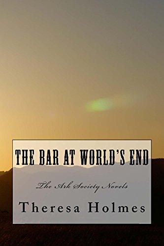 Post Hole Bar (The Bar at World's End (The Ark Society Novels Book 1) (English Edition))