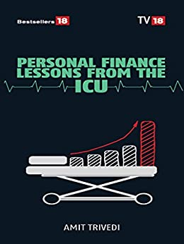 Personal Finance Lessons from the ICU by [TRIVEDI, AMIT]