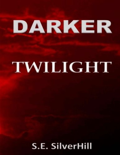 Darker Twilight: Twilight as Told by Edward