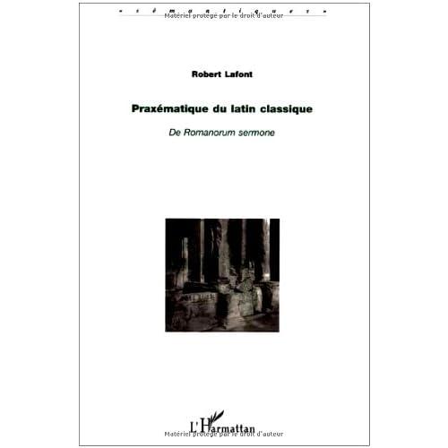 Praxématique du latin classique : De Romanorum sermone
