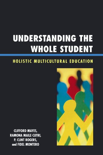 UNDERSTANDING THE WHOLE STUDENT: 5 DIMEN: Holistic Multicultural Education por Clifford Mayes