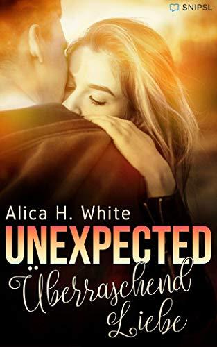 UNEXPECTED - Überraschend Liebe: (New York Footballer) von [White, Alica H.]