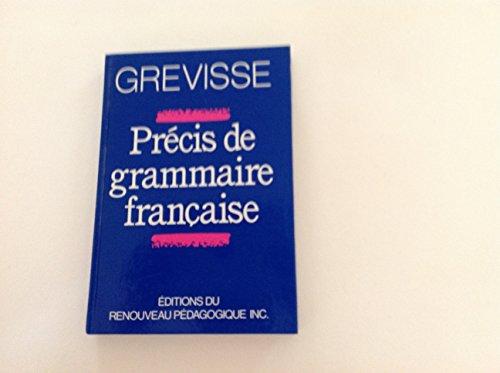 Precis De Grammaire Francaise par Maurice Grevisse