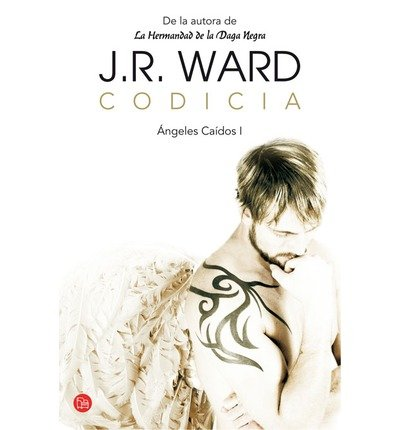 Codicia (Covet) (Angeles Caidos / Fallen Angels #1) (Spanish, English) [ CODICIA (COVET) (ANGELES CAIDOS / FALLEN ANGELS #1) (SPANISH, ENGLISH) ] by Ward, J R (Author ) on May-30-2012 Paperback