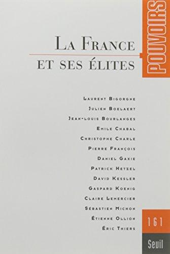 Pouvoirs n° 161 La France et ses élites