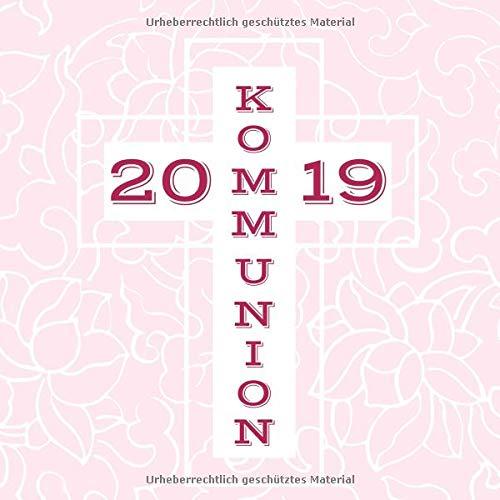 Meine Kommunion: Gästebuch zum Eintragen von Glückwünschen | Erinnerungsbuch an die erste heilige Kommunion | 21 x 21 cm | Geschenkbücher | Kreuz rosa