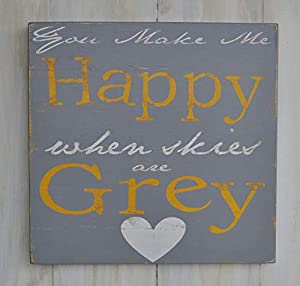 Enid18Bru Custom Typography Wood Sign You Make Me Happy When Skies Are Grey Hand Painted Home Wall Decor Art from Enid18Bru