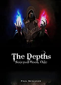 The Depths: Solypse Book One by [Neslusan, Paul]
