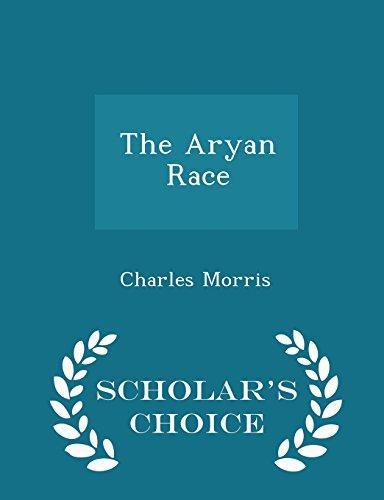 The Aryan Race - Scholar's Choice Edition