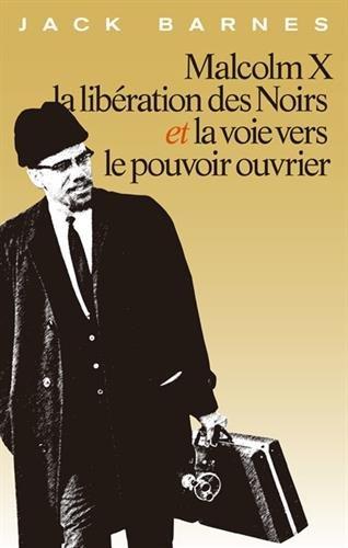 Malcolm X, la libération des Noirs et la voie vers le pouvoir ouvrier