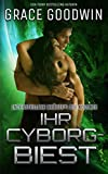 Ihr Cyborg-Biest (Die Interstellaren Bräute: Die Kolonie 4)