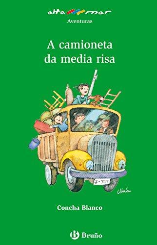 A camioneta da media risa (ebook) (Galego - A Partir De 10 Anos - Altamar) (Galician Edition) por Concha Blanco