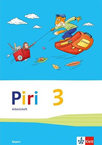 Piri Das Sprach-Lese-Buch / Ausgabe für Bayern: Piri Das Sprach-Lese-Buch / Arbeitsheft in Vereinfachter Ausgangsschrift 3. Schuljahr: Ausgabe für Bayern