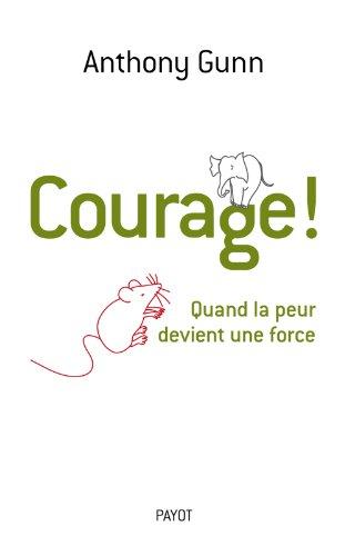courage-quand-la-peur-devient-une-force