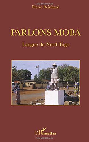 Parlons moba : Langue du Nord-Togo