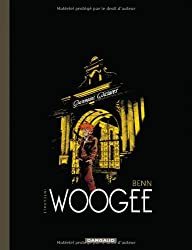 Woogee - Intégrale complète - tome 1 - Intégrale