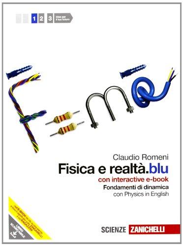 Fisica e realtà.blu. Confezione 1 multimediale con interactive e-book online. Fondamenti di Dinamica + Termodinamica. Con espansione online. Per le Scuole superiori
