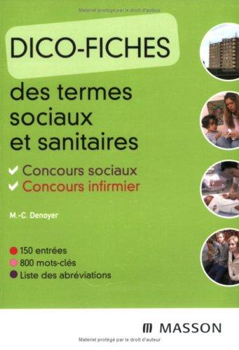 Dico-fiches des termes sociaux et sanitaires: Concours sociaux Concours infirmier