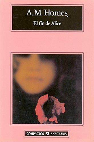 Portada del libro El fin de Alice (Compactos)