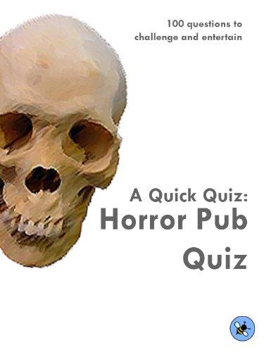 A Quick Quiz: Horror Pub Quiz (English Edition)