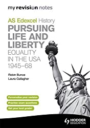 Edexcel AS History My Revision Notes: Pursuing Life and Liberty: Equality in the USA, 1945-68