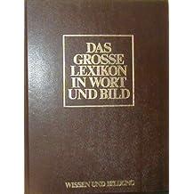Das grosse Lexikon in Wort und Bild Bd.13 Untertitel: Europäische Geschichte / Gesamtregister