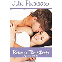 Prestsater, Julie [ Between the Sheets ] [ BETWEEN THE SHEETS ] Dec - 2012 { Paperback }