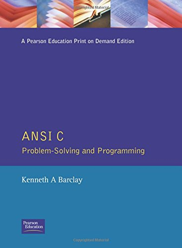 Ansi C:Problem Solving Programming: Problem Solving and Programming
